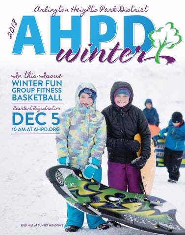 93b50fb454 AHPD Winter 2018 by Arlington Heights Park District - issuu