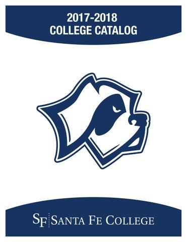 santa fe college s 2017 2018 college catalog by santa fe college issuu