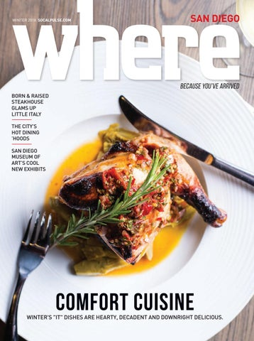 WHERE San Diego Magazine Winter 2018 by SoCalMedia - issuu
