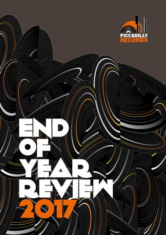 Piccadilly Records End Of Year Review 2017 by Piccadilly