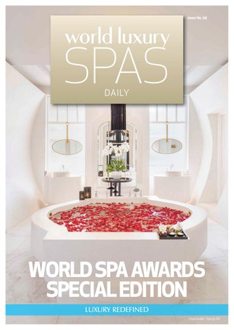 World Luxury Magazine - World Spa Awards Edition