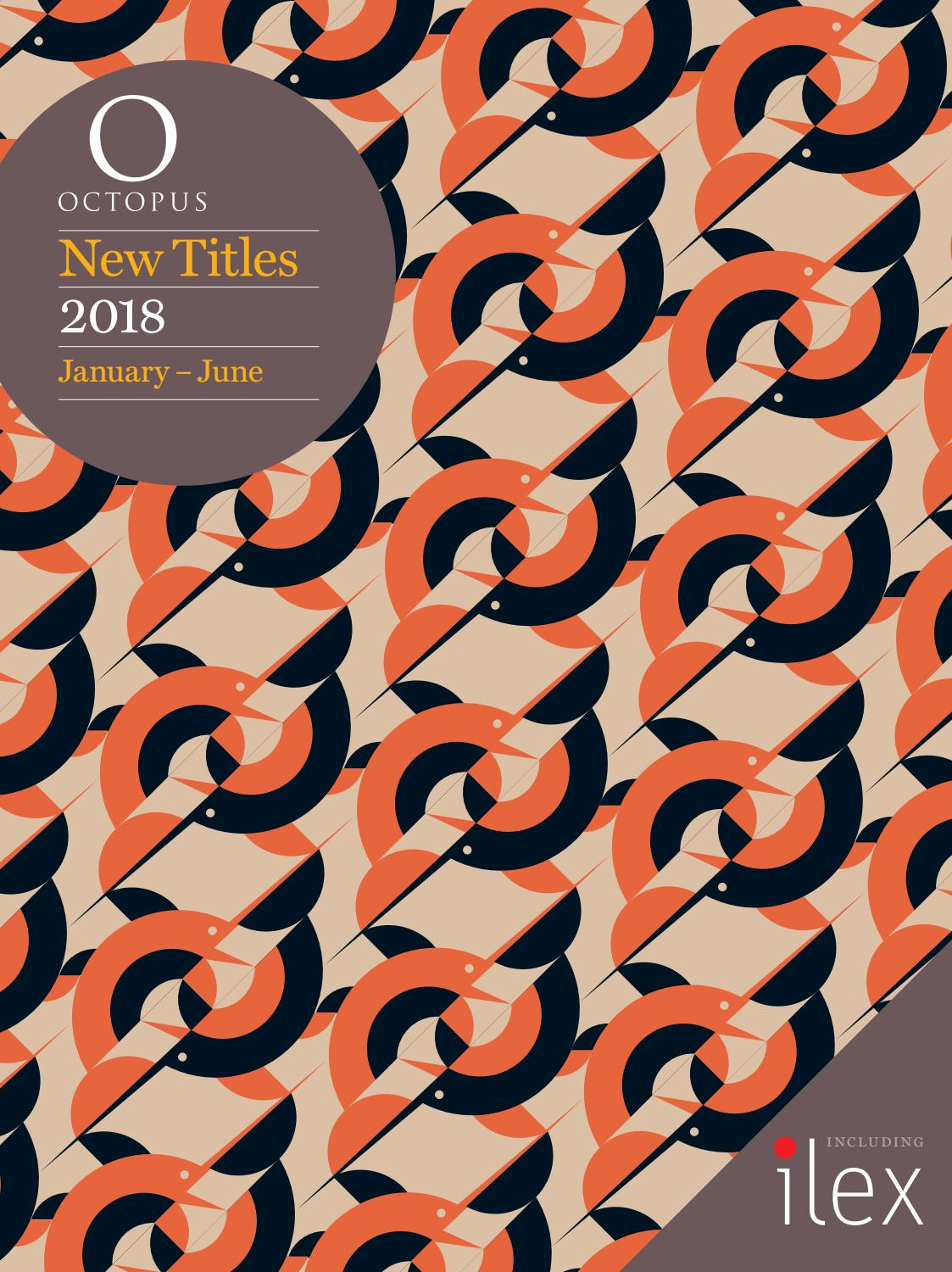 Octopus Publishing Group Catalogue Jan - Jun 2018 by Octopus