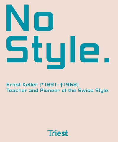 No Style  Ernst Keller - Teacher and Pioneer of the Swiss