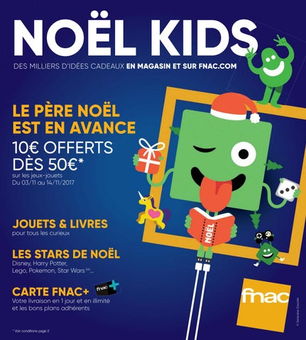 Elegant Catalogue Noël 2017 Fnac Kids By Yvernault   Issuu