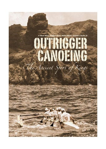 91ddef17fdd Paddlers Guide to Outrigger Canoeing by Kanu Culture   Batini Books - issuu