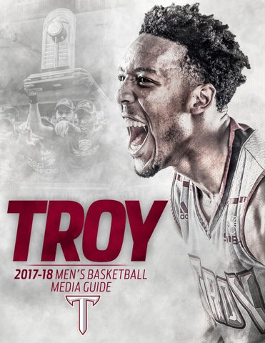 brand new 5f69e ad814 2017-18 Troy Men s Basketball Media Guide by Troy University ...