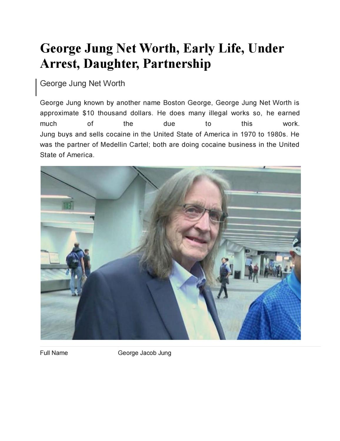 George Jung Net Worth, Early Life, Under Arrest, Daughter