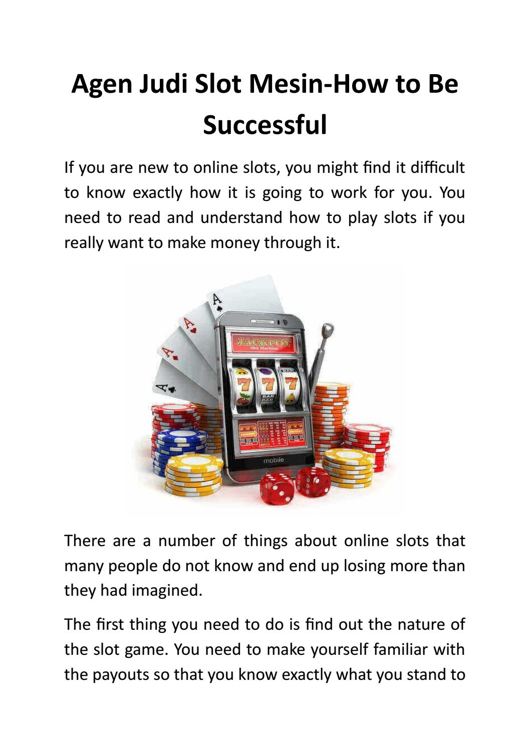 Agen Judi Slot Mesin How To Be Successful By Johnathan Price Issuu