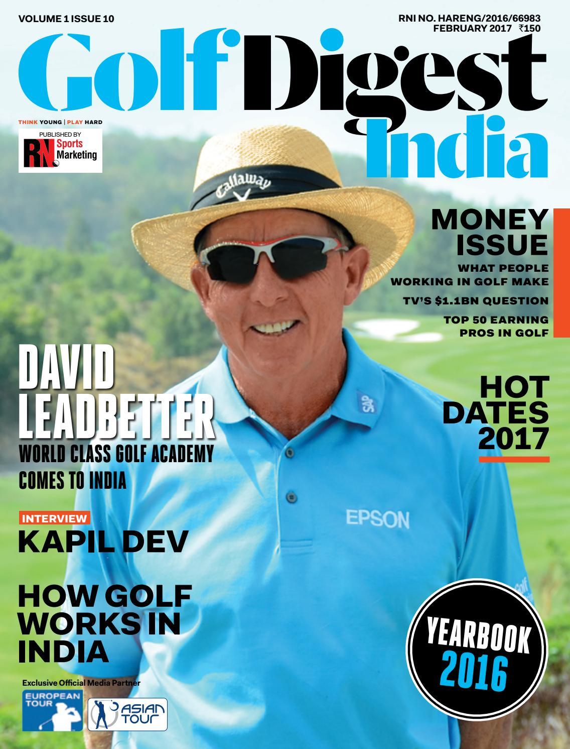 fafa6b938e9 Golf Digest India - February 2017 by Golf Digest India - issuu