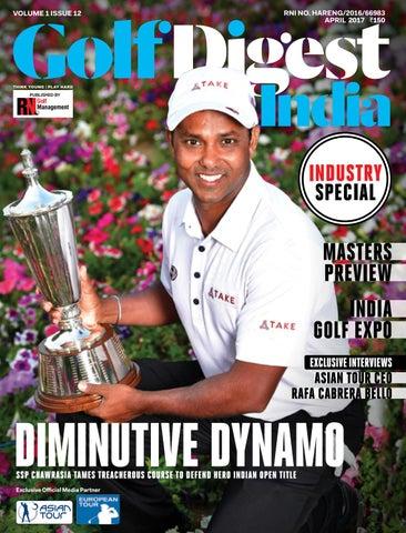d39dd9c8210 Golf Digest India - April 2017 by Golf Digest India - issuu