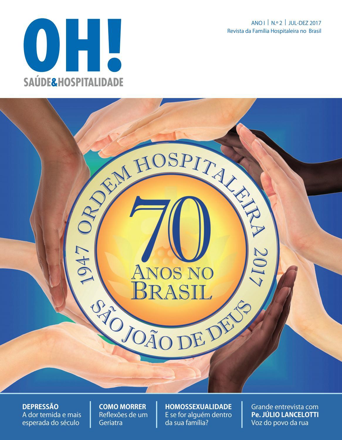 Revista OH! Edição 02 JUL-DEZ 2017 by Ordem Hospitaleira São João de Deus -  issuu d14a24da4825b