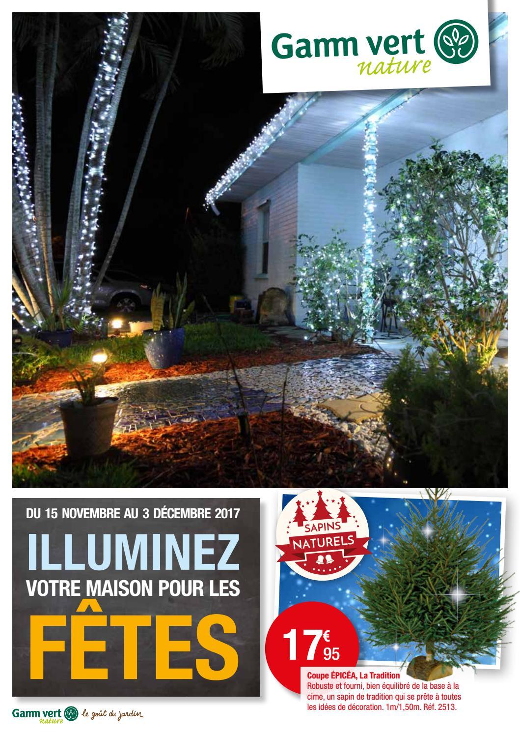 GAMM VERT : ILLUMINEZ VOTRE MAISON POUR LES FETES ! by Momentum ...