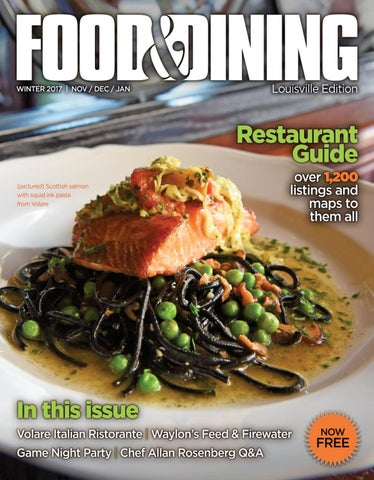 Winter 2017 Vol 58 By Food Dining Magazine