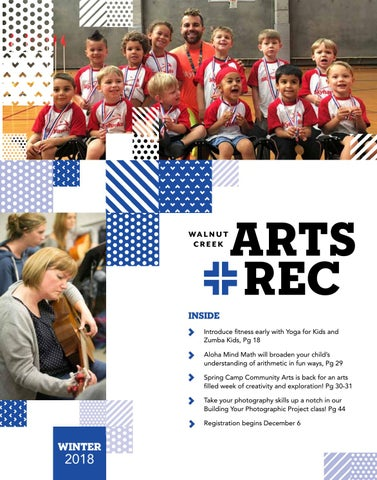 City of walnut creek guide to arts rec winter 2018 by city of inside introduce fitness early with yoga for kids and zumba kids pg 18 aloha mind math will broaden your childs understanding of arithmetic in fun ways fandeluxe Gallery