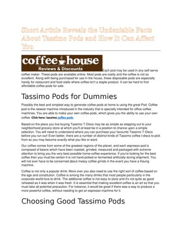 short article reveals the undeniable facts about tassimo pods andshort article reveals the undeniable facts about tassimo pods and how it can affect you