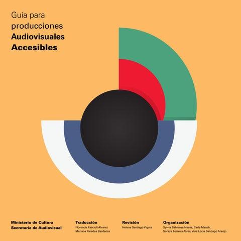 Guia Para Producciones Audiovisuales Accesibles Mercosur