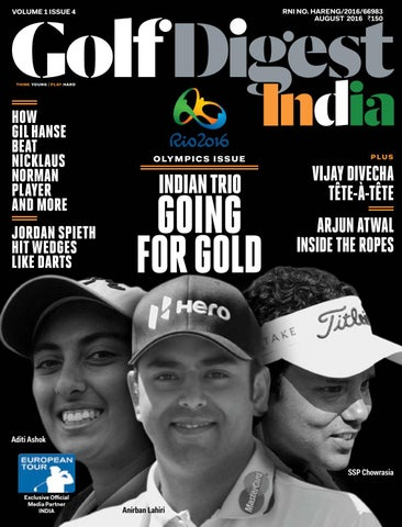 ea4466ecf33 Golf Digest India - August 2016 by Golf Digest India - issuu
