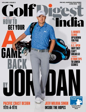 40bdcad9d32 Golf Digest India - June 2016 by Golf Digest India - issuu