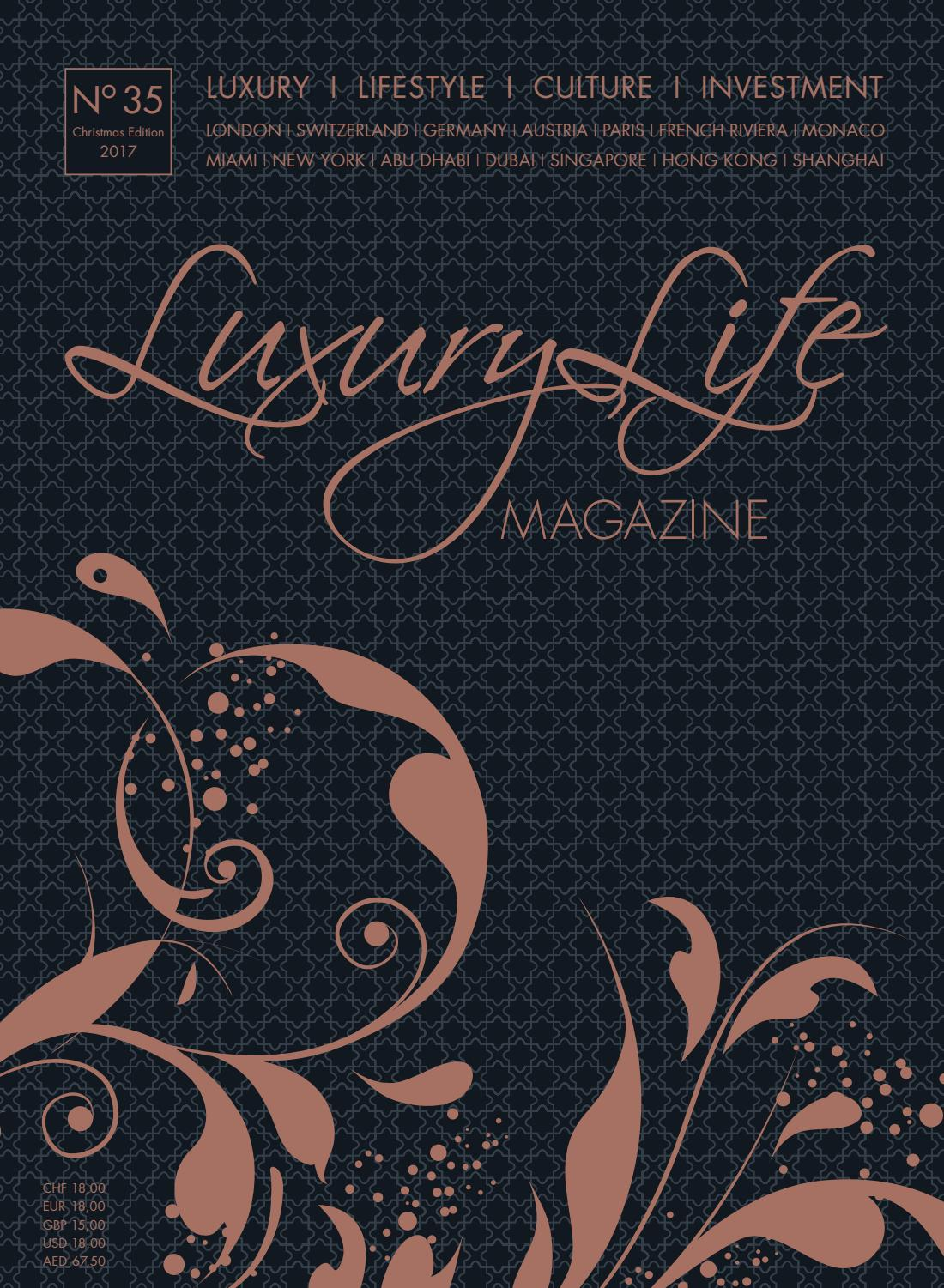 Luxury Life MAGAZINE Christmas Edition 2017 by Luxury Life MAGAZINE ...