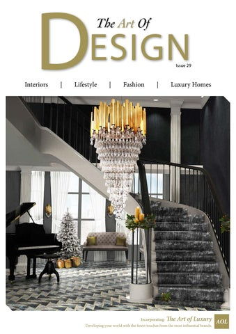 The Art of Design Issue 29 2017 by MH Media Global issuu