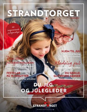 d5acdceb Strandtorget julemmagasin 2017 by Centerteam - issuu