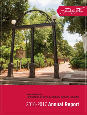 Foundation Fellows Annual Report, 2016-2017 by UGA Honors