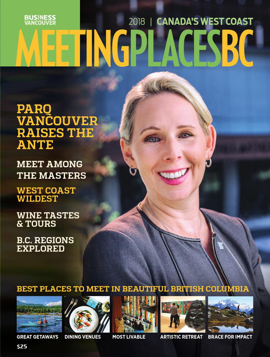 7748a6445 Meeting Places BC 2018 by Business in Vancouver Media Group - issuu