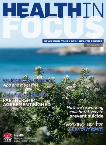 Health In Focus Spring 2017 By Illawarra Shoalhaven Local Health District Issuu