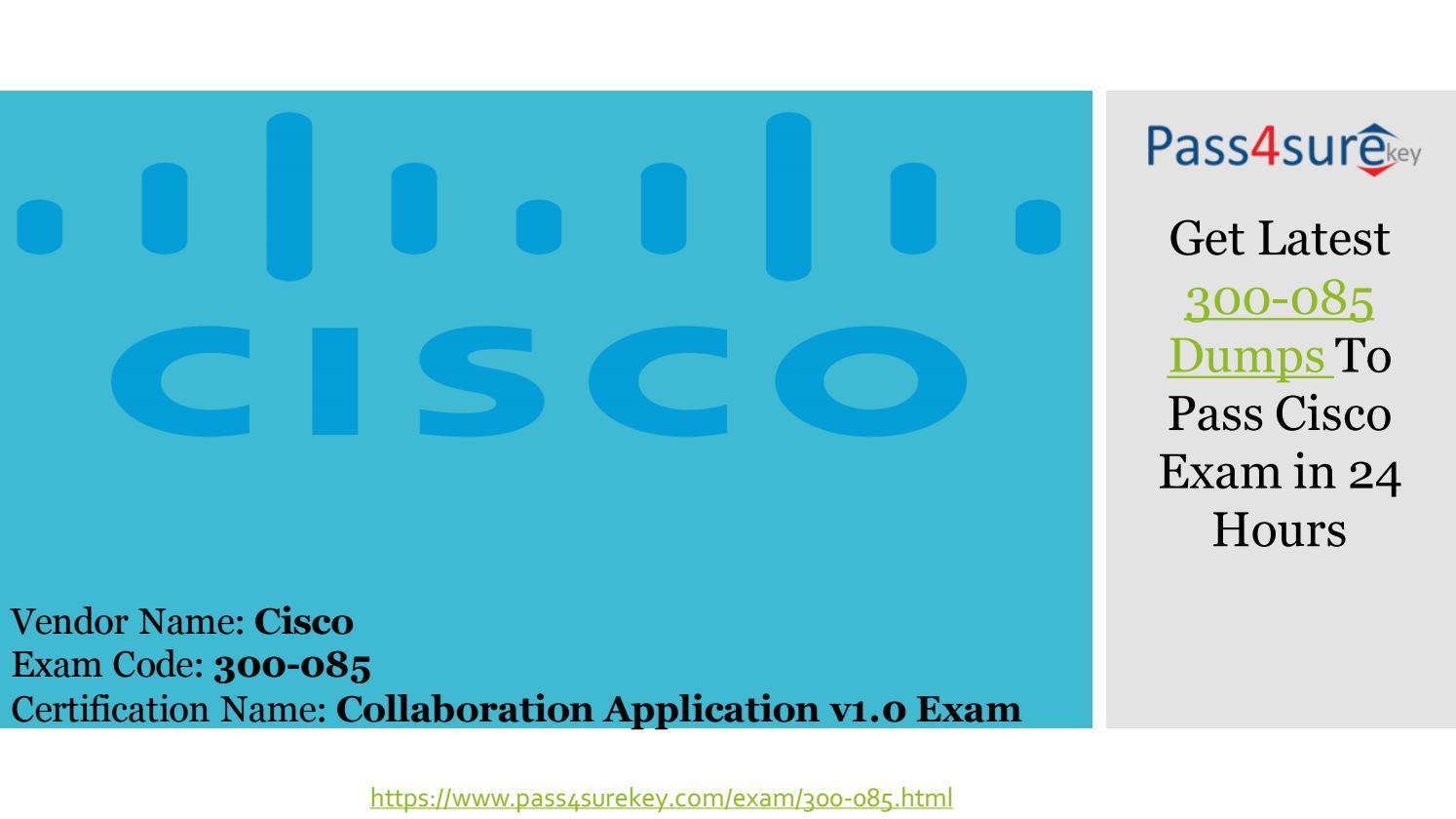Latest Cisco 300 085 Dumps Pdf 300 085 Exam Questions By Amma Jhon