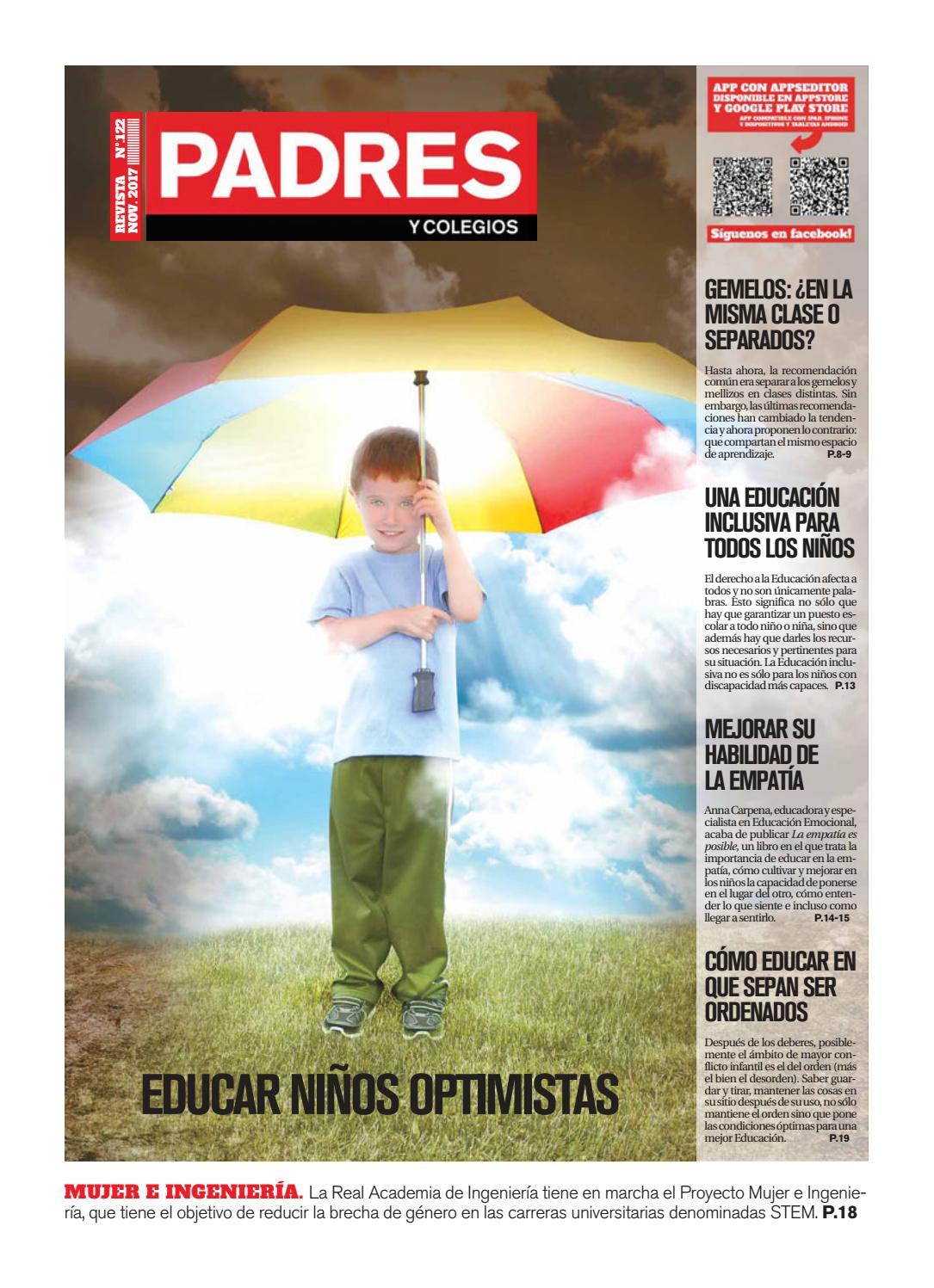 Padres y Colegios Nº 122 - noviembre 2017 by Grupo Siena - issuu