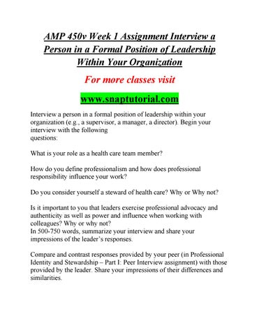 AMP 450v Week 1 Assignment Interview A Person In A Formal Position Of  Leadership Within Your