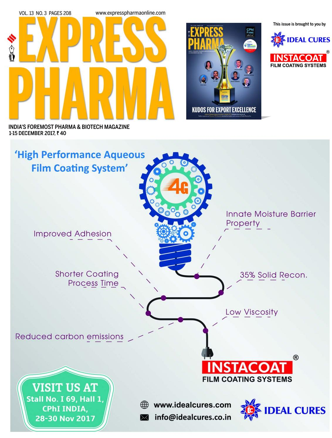 Express Pharma (Vol 13, No 3) December 1-15, 2017 by Indian