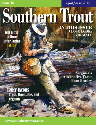 a4d2cee2a7d9f Southern Trout Magazine Issue 18 by Southern Unlimited