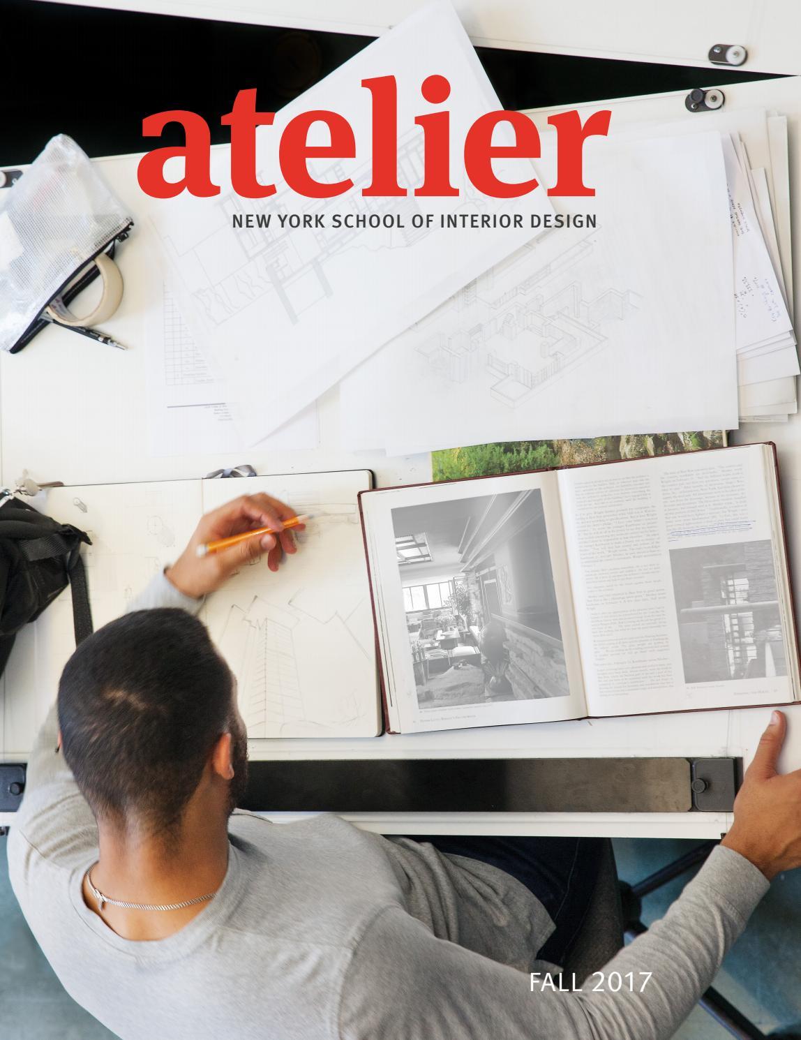 Atelier Fall 2017 By New York School Of Interior Design Issuu