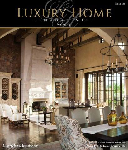 Stylist And Luxury Arizona Home And Garden Show. Luxury Home Magazine Arizona Issue 12 1 So Scottsdale November 2017 by Richman Media Group  issuu