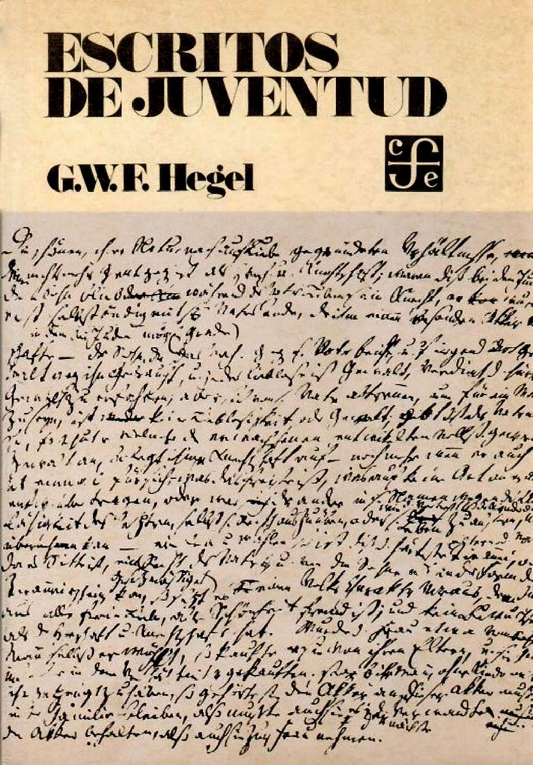 Escritos de juventud - G.W.F. Hegel by Txavo Hesiaren - issuu