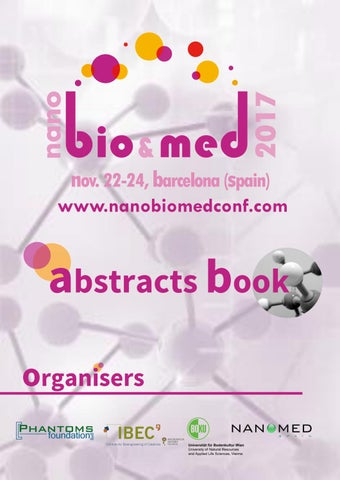 22c82e387d Nanobiomed2017 Abstract Book by Phantoms Foundation - issuu