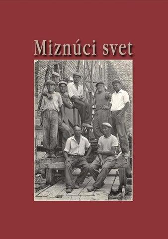 b1a66b7adeb2 Na prednej strane obálky - robotníci pri výstavbe sídliska I. V hornom rade  prvý sprava Juraj Čerhit.