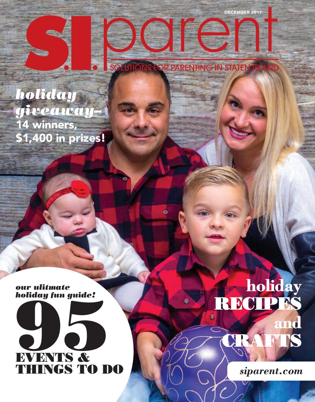 0903431e5639e Staten Island Parent Magazine December 2017 by Staten Island Parent - issuu