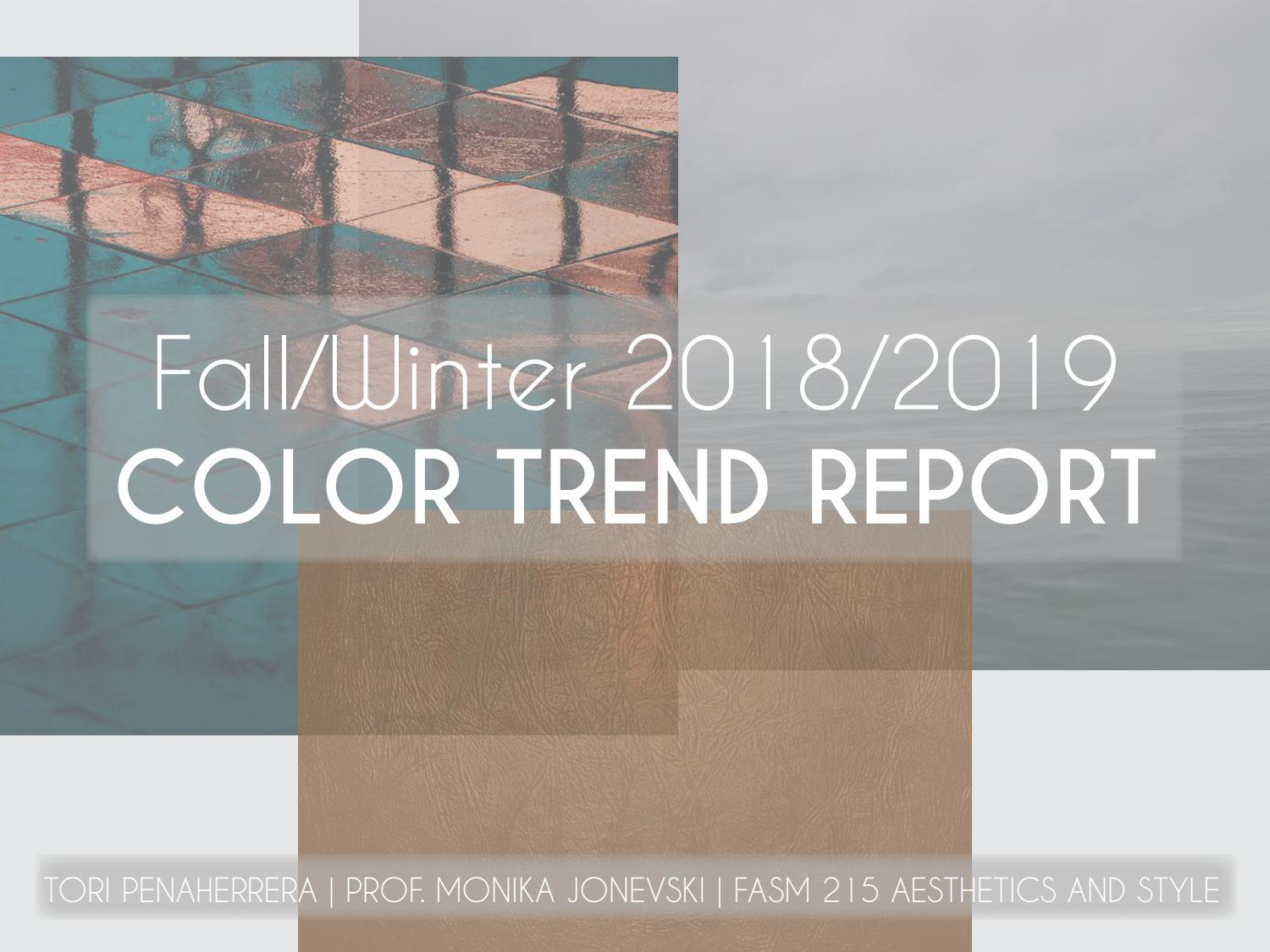 Color Trend Report Fall 2018 Winter 2019 By Victoria