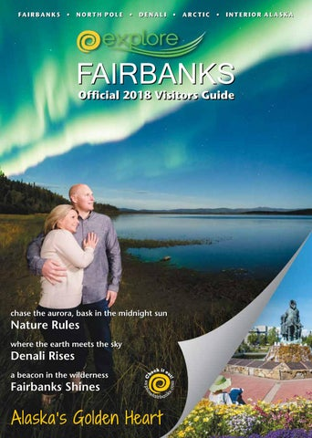 2018 Fairbanks Visitors Guide by Explore Fairbanks - issuu