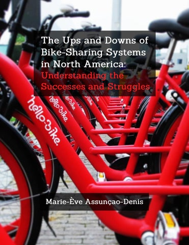 110e98d9e6e The Ups and Downs of Bike-Sharing Systems in North America: Understanding  the Successes & Struggles