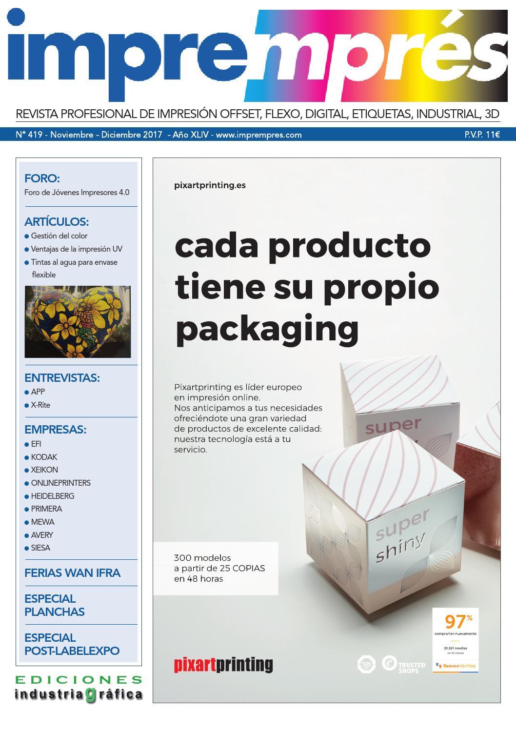 617fcc29f Impremprés 419 - Noviembre / Diciembre 2017 by Ediciones Industria Gráfica  - issuu
