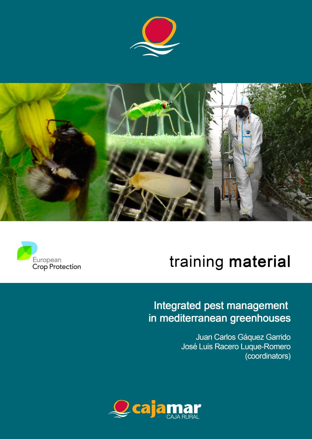 Integrated Pest Management in Mediterranean Greenhouses by ECPA - issuu
