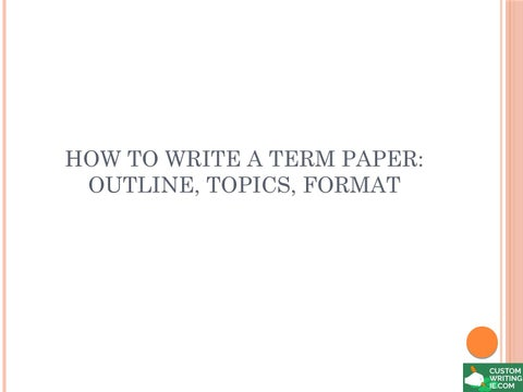 how to write a good term paper outline
