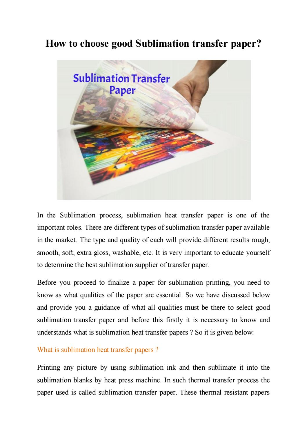 How to choose good sublimation transfer paper by The