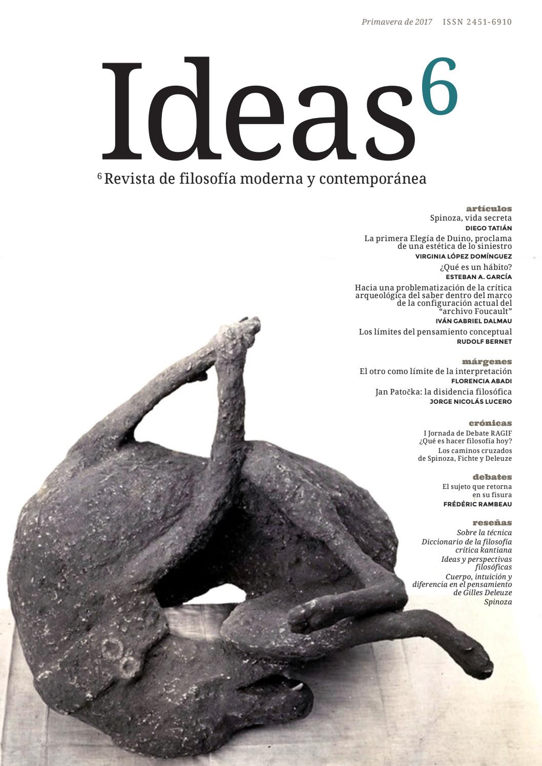 Ideas, revista de filosofía moderna y contemporánea, número 6 by ...