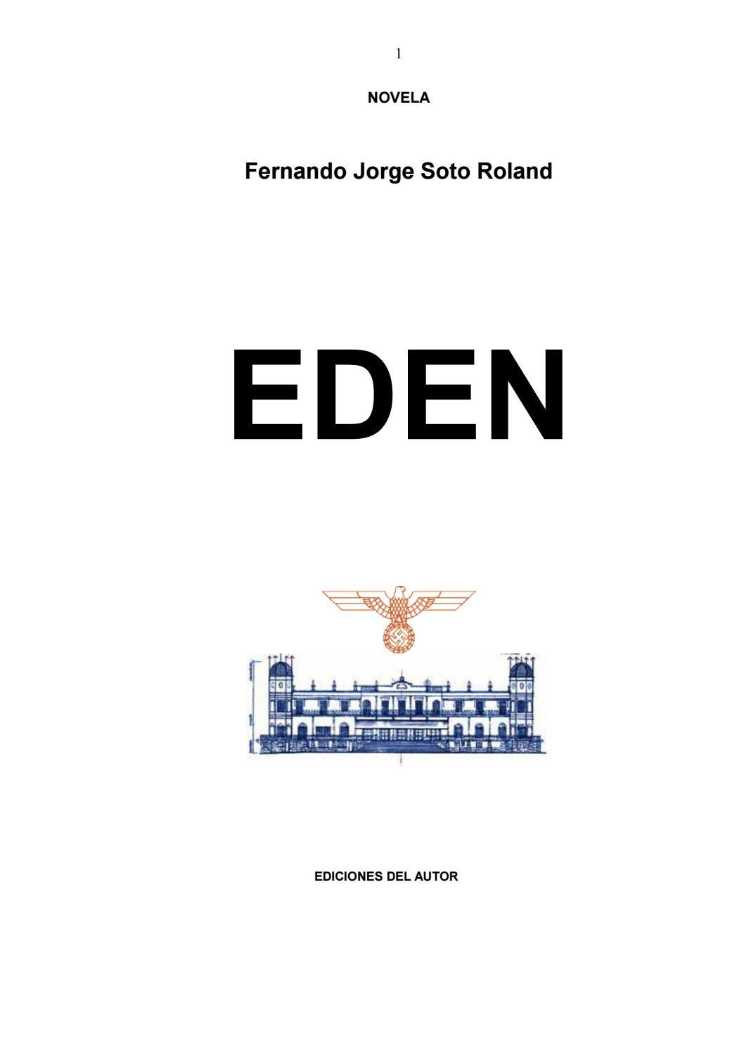 EDEN (NOVELA) by Fernando Jorge Soto Roland - issuu