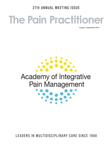the pain practitioner august september 2016 by academy of rh issuu com