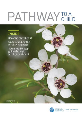 Pathways 2017/2018 by Fertility Associates - issuu